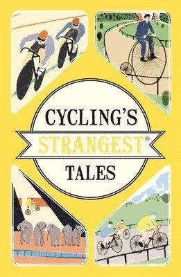 bokomslag Cyclings strangest tales