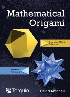 bokomslag Mathematical Origami: Geometrical Shapes by Paper Folding