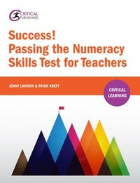 bokomslag Success! Passing the Numeracy Skills Test for Teachers