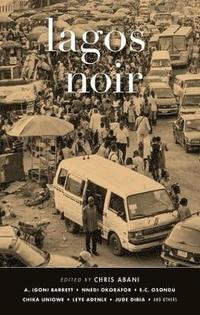 bokomslag Lagos Noir