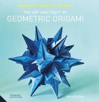 bokomslag Perfectly mindful origami - the art and craft of geometric origami