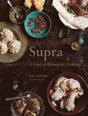 bokomslag Supra - a feast of georgian cooking