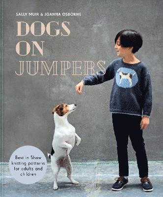 bokomslag Dogs on Jumpers: Best in show knitting patterns for adults and children