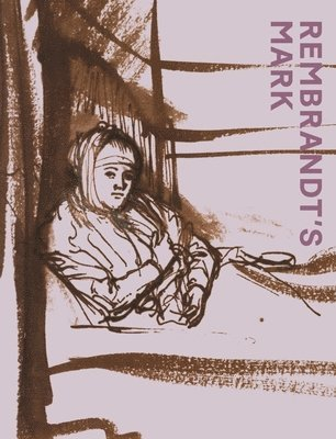 bokomslag Rembrandt'S Mark