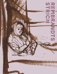 bokomslag Rembrandts Strich
