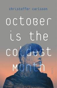bokomslag October is the Coldest Month