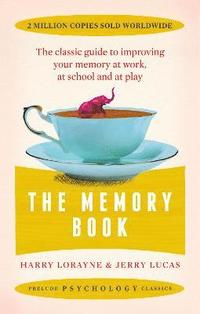 bokomslag Memory book - the classic guide to improving your memory at work, at study