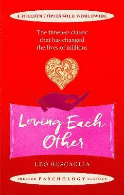 Loving each other - the timeless classic that has changed the lives of mill 1