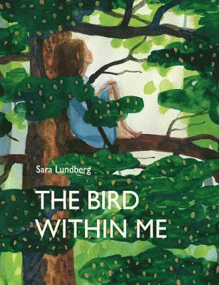 bokomslag The Bird Within Me