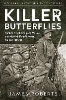 bokomslag Killer butterflies - combat, psychology and morale in the british 19th (wes