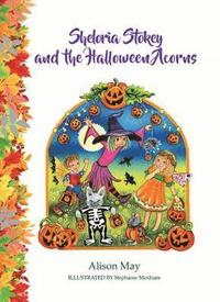 bokomslag Sheloria Stokey and the Halloween Acorns