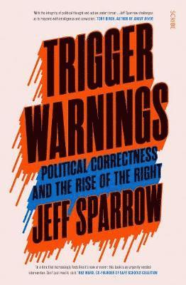 bokomslag Trigger Warnings: political correctness and the rise of the right