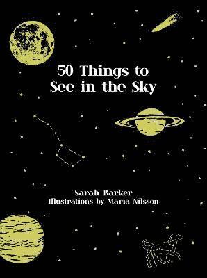bokomslag 50 Things to See in the Sky