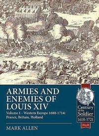 bokomslag Armies and Enemies of Louis XIV