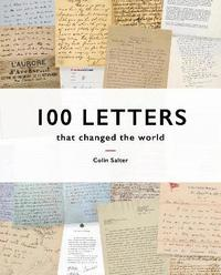 bokomslag 100 Letters That Changed the World