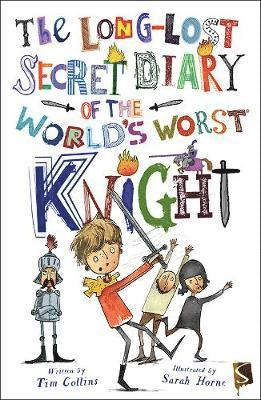 bokomslag Long-lost secret diary of the worlds worst knight