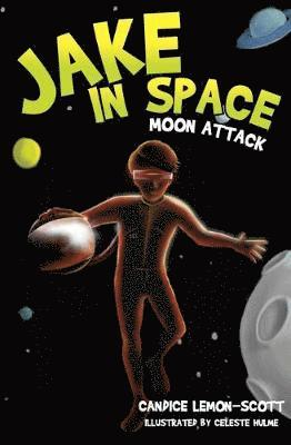 bokomslag Jake in space - moon attack