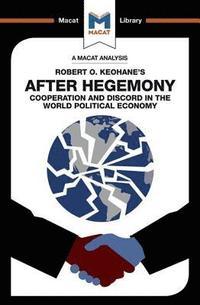 bokomslag An Analysis of Robert O. Keohane's After Hegemony