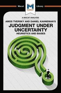 bokomslag An Analysis of Amos Tversky and Daniel Kahneman's Judgment under Uncertainty