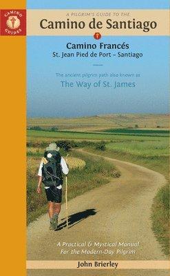 bokomslag Pilgrim'S Guide to the Camino De Santiago 14th Edition