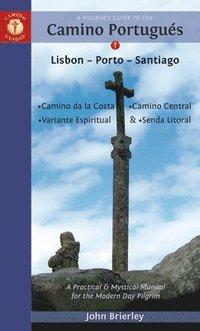 bokomslag Pilgrims guide to the camino portugues 8th edition - lisboa, porto, santiag