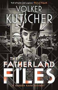bokomslag The Fatherland Files