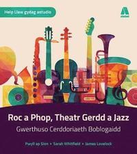 bokomslag Cerddoriaeth UG/Safon Uwch - Roc a Phop, Theatr Gerdd a Jazz