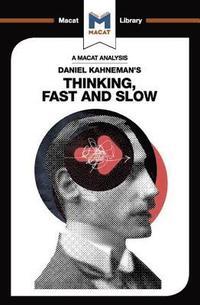bokomslag An Analysis of Daniel Kahneman's Thinking, Fast and Slow