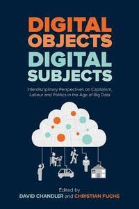 bokomslag Digital Objects, Digital Subjects