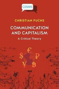 bokomslag Communication and Capitalism