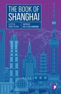 bokomslag The Book of Shanghai