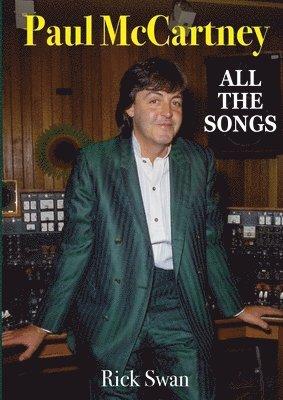 Paul McCartney: All The Songs 1