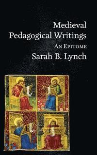 bokomslag Medieval Pedagogical Writings
