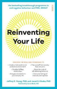 bokomslag Reinventing Your Life: the bestselling breakthrough programme to end negative behaviour and feel great