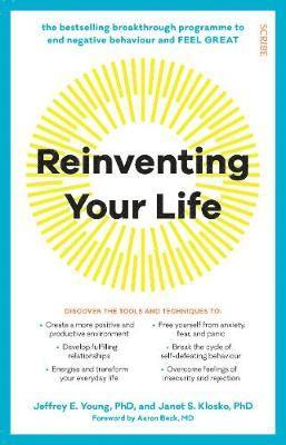Reinventing Your Life: the bestselling breakthrough programme to end negative behaviour and feel great 1