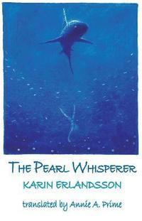 bokomslag The Pearl Whisperer
