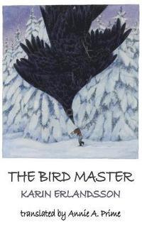 bokomslag The Bird Master
