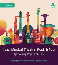 bokomslag AS/A Level Music - Rock and Pop, Musical Theatre and Jazz