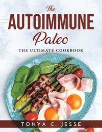 bokomslag The Autoimmune Paleo