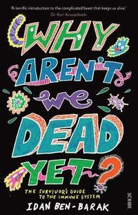 bokomslag Why Aren't We Dead Yet?