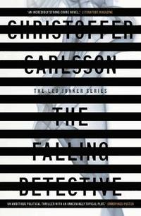 The Falling Detective: A Leo Junker Case