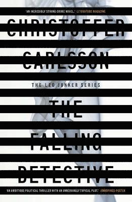 bokomslag The Falling Detective: A Leo Junker Case