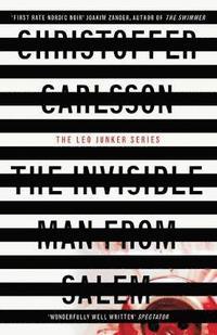 bokomslag The Invisible Man from Salem: A Leo Junker Case