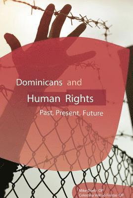 bokomslag Dominicans & human rights - past, present, future
