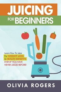 bokomslag Juicing for Beginners