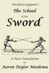 bokomslag Nicoletto Giganti's the School of the Sword