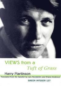 bokomslag Views From A Tuft Of Grass