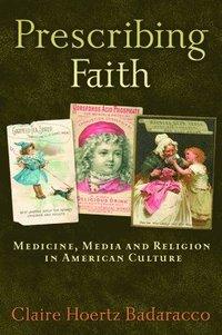 bokomslag Prescribing Faith