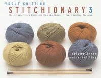 bokomslag 'Vogue Knitting' Stitchionary Color Knitting