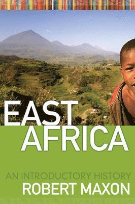 bokomslag East Africa: An Introductory History